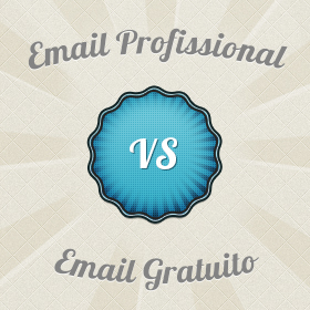 Email Profissional vs Email Gratuito